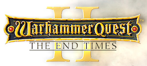 'Warhammer Quest 2: The End Times' Announced for Release this Autumn