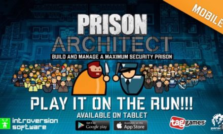 Prison Architect: Mobile spring release confirmed, check out the new trailer here