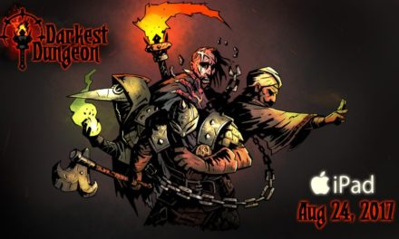 'Darkest Dungeon' Descends on Your iPad August 24th